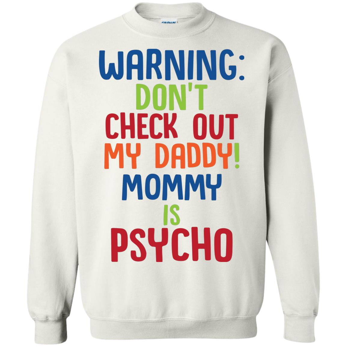 Warning don't check out my daddy mommy is psycho