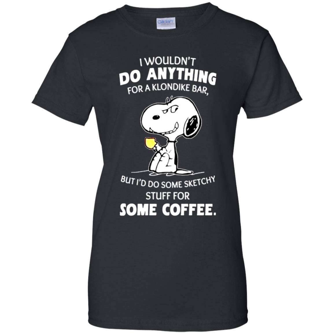 Snoopy I wouldn't do anything for a Klondike bar