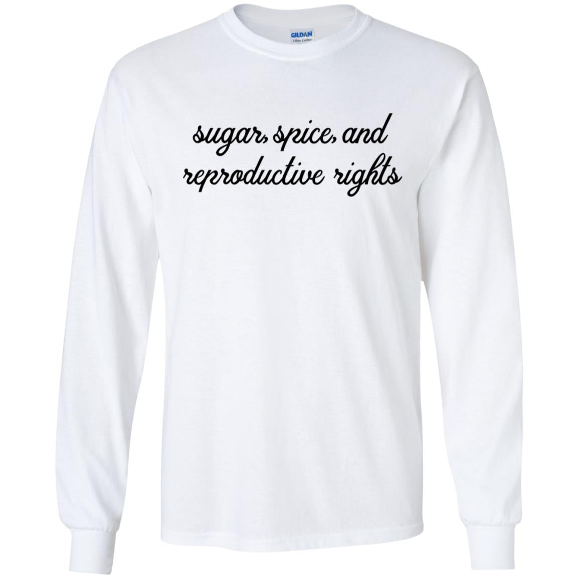 Sugar Spice and Reproductive Rights