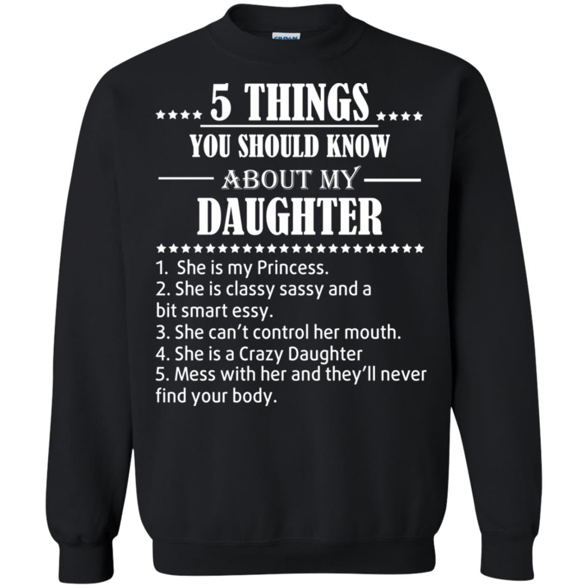 5 things you should know about my Daughter she is my princess