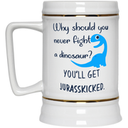Why should you never fight a dinosaur mug