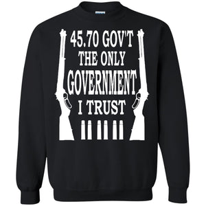 45.70 Gov't The Only Government I Trust