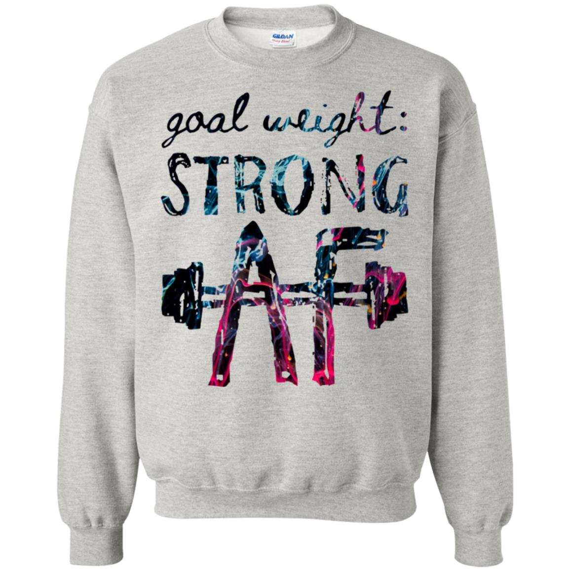 Get Now Goal Weight Strong AF - PapiteStore