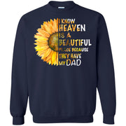 Sunflower I Know Heaven Is A Beautiful Place Because