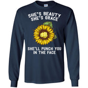 Sunflower She's beauty she's grace she'll punch you in the face