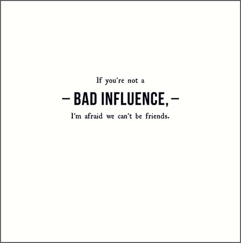 Alice Scott Greetings Card - Bad Influence