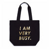 Ban.do Canvas Tote Bag - I Am Very Busy
