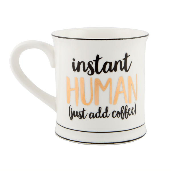 Sass & Belle Instant Human Just Add Coffee Mug