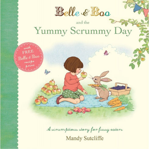 'Belle & Boo and the Yummy Scrummy Day' Storybook (Hardback)