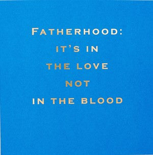 Susan O'Hanlon Card - Fatherhood: It's in the Love