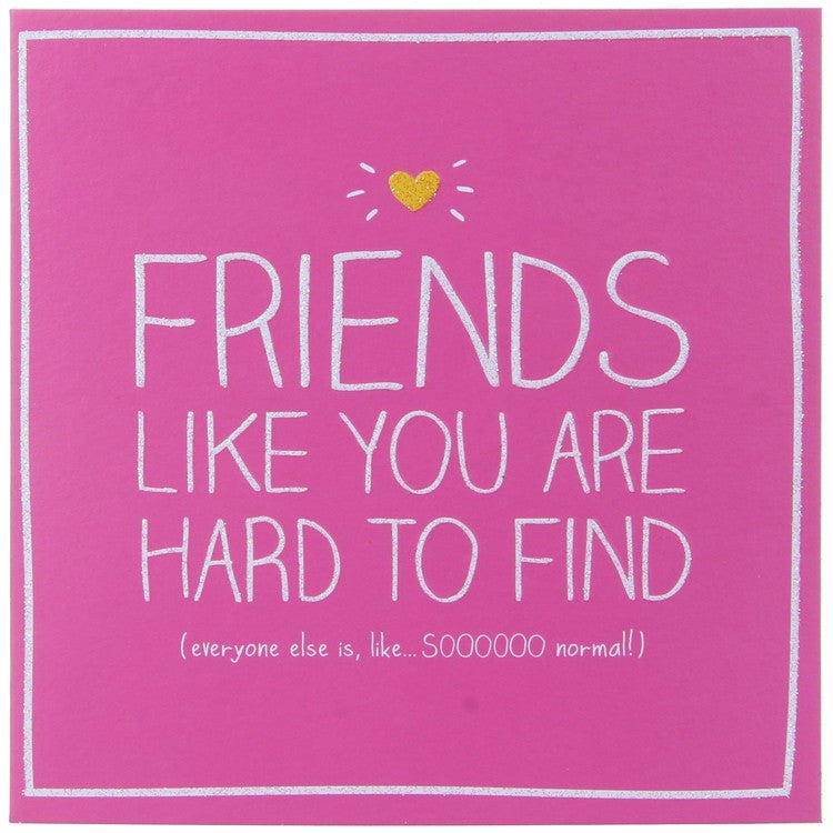 Happy Jackson Friends Like You Card