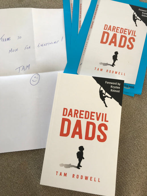 Daredevil Dads by Tam Rodwell