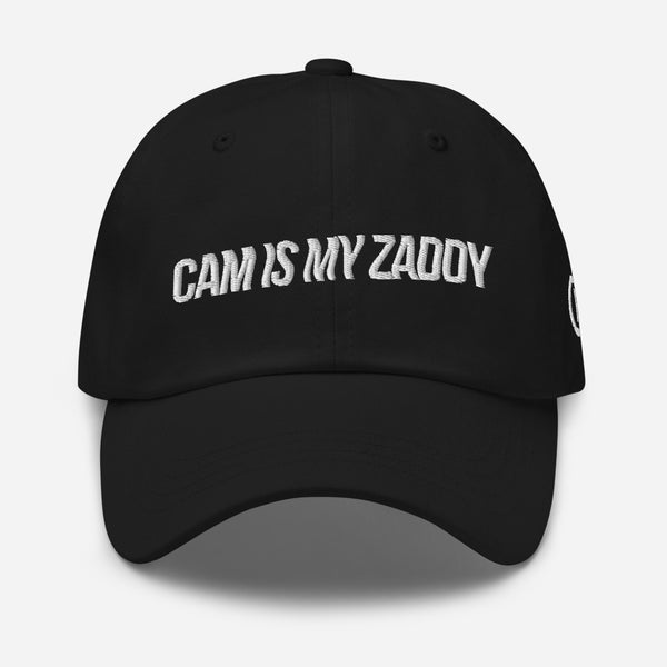 CAM IS MY ZADDY Dad Hat | Painkiller Cam