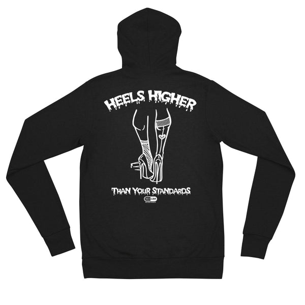 """Heels Higher Than Your Standards"" Unisex Zip-Up Hoodie 