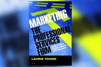 Applied Reading: Marketing the Professional Services Firm by Laurie Young (2005)