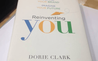 Applied Reading: Reinventing You by Dorie Clark (2013)