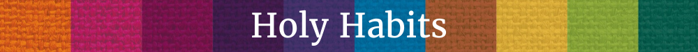 Join the new online community 'Holy Habits home group: Sharing Resources'