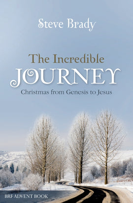 The Incredible Journey: Christmas from Genesis to Jesus