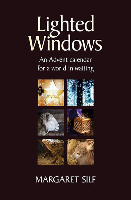 Lighted Windows: An Advent calendar for a world in waiting
