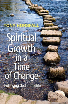 Spiritual Growth in a Time of Change: Following God in midlife