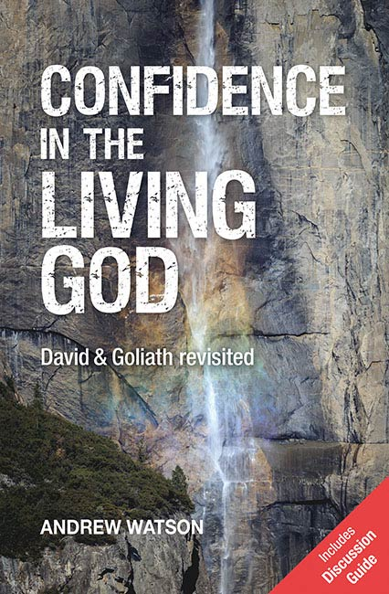 Confidence in the Living God: David and Goliath Revisited