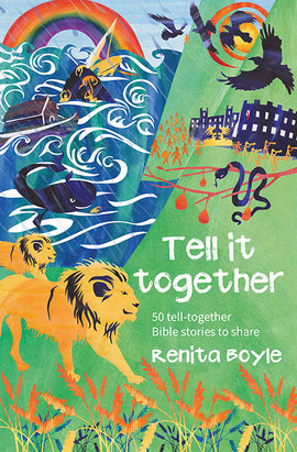 Tell It Together: 50 tell-together Bible stories to share