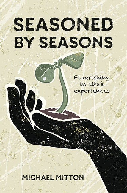 Seasoned by Seasons: Flourishing in life's experiences