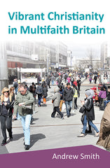 Vibrant Christianity in Multi Faith Britain