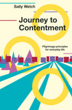 Journey to Contentment: Pilgrimage principles for everyday life