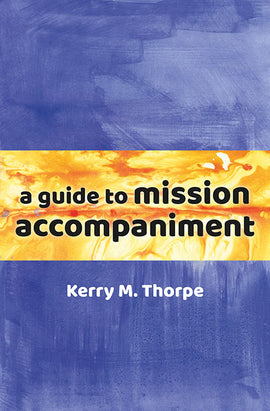 A Guide to Mission Accompaniment