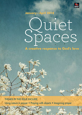 Quiet Spaces January-April 2018: A creative response to God's love
