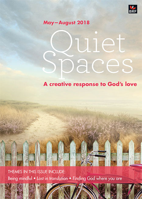Quiet Spaces May-August 2018: A creative response to God's love