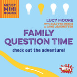 Family Question Time: Check out the adventure!