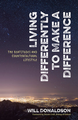 Living Differently to Make a Difference: The beatitudes and countercultural lifestyle