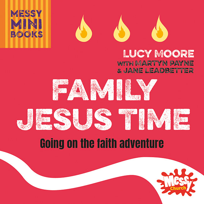 Family Jesus Time: Going on the faith adventure