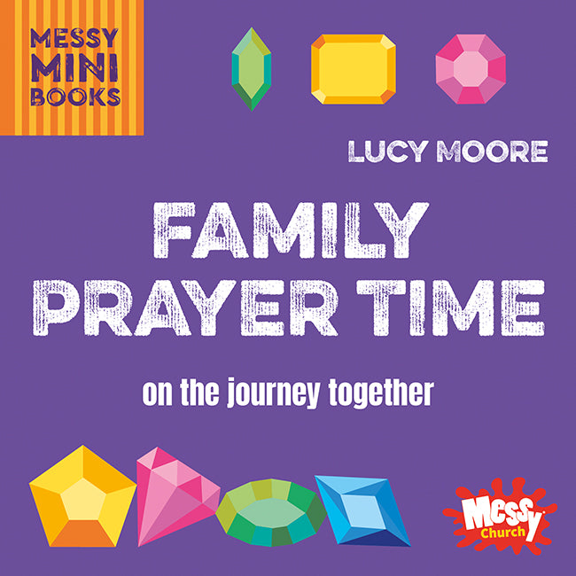 Family Prayer Time: On the journey together