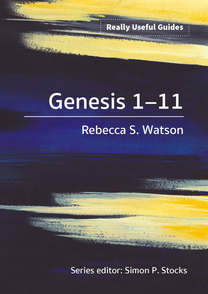 Really Useful Guides: Genesis 1-11