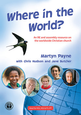 Where in the World? An RE and assembly resource on the worldwide Christian church