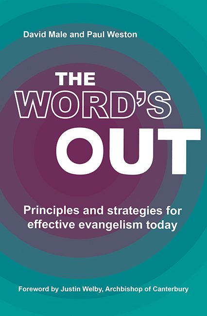 The Word's Out: Principles and strategies for effective evangelism today