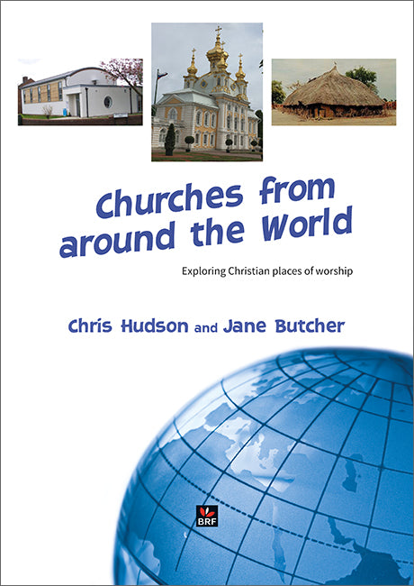 Churches from around the world: Exploring Christian places of worship