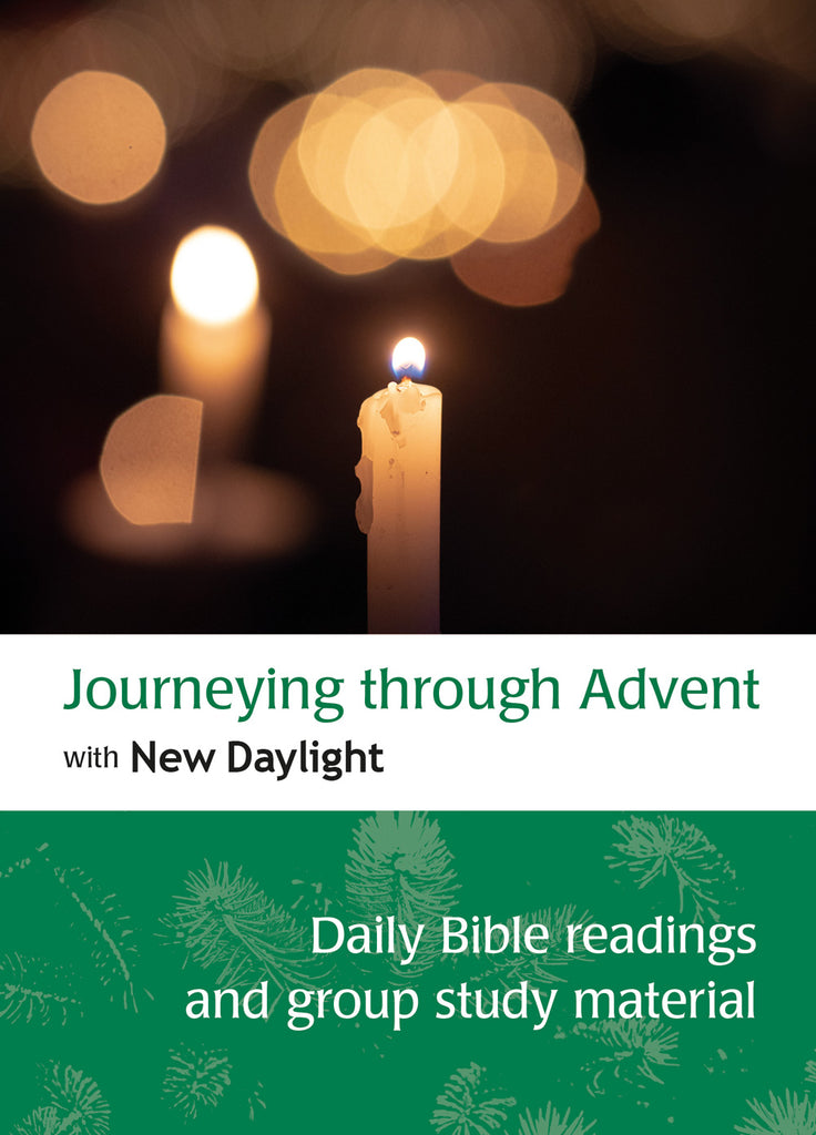 Journeying through Advent with New Daylight: Daily Bible readings and group study material