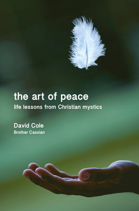 The Art of Peace: Life lessons from Christian mystics
