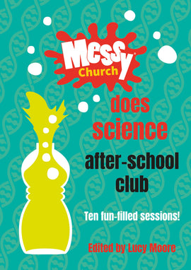 Messy Church Does Science After-School Club