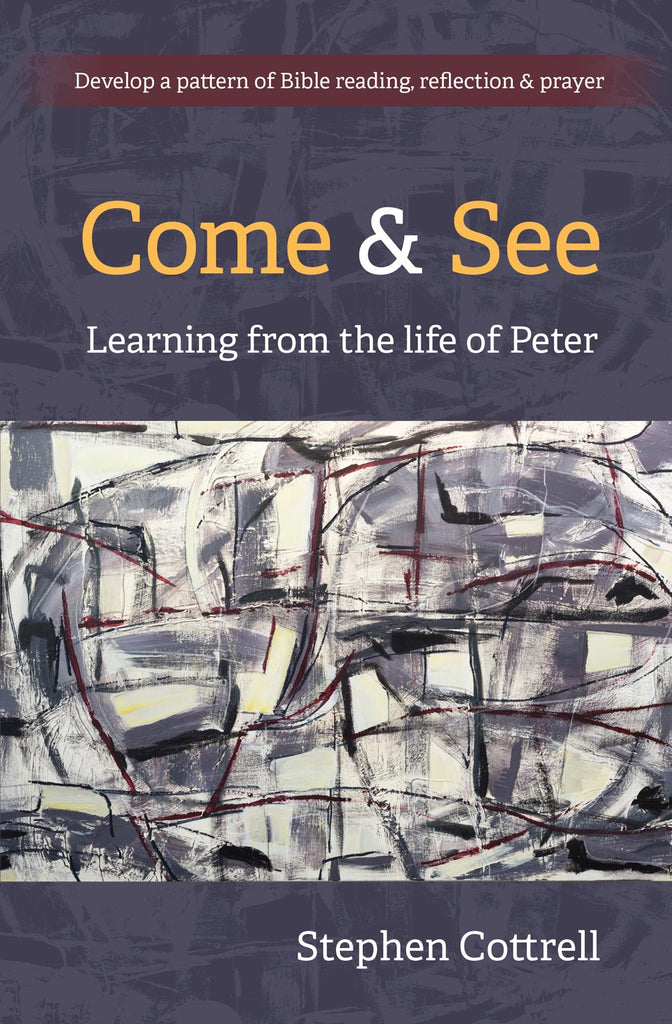 Come and See: Learning from the life of Peter