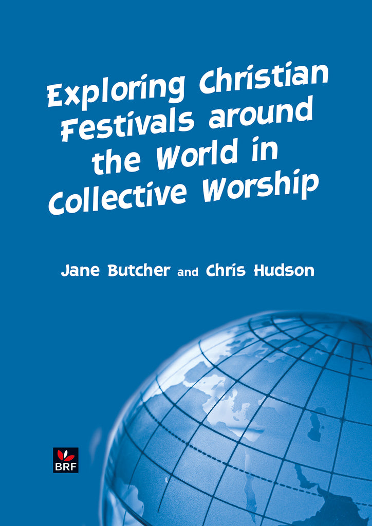 Exploring Christian Festivals around the World in Collective Worship
