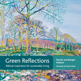 Green Reflections: Biblical inspiration for sustainable living