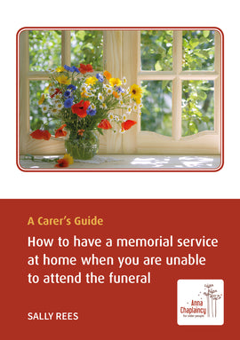 A Carer's Guide: How to have a memorial service at home when you are unable to attend the funeral