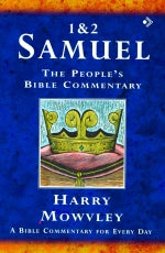 The People's Bible Commentary - 1 & 2 Samuel: A Bible commentary for every day