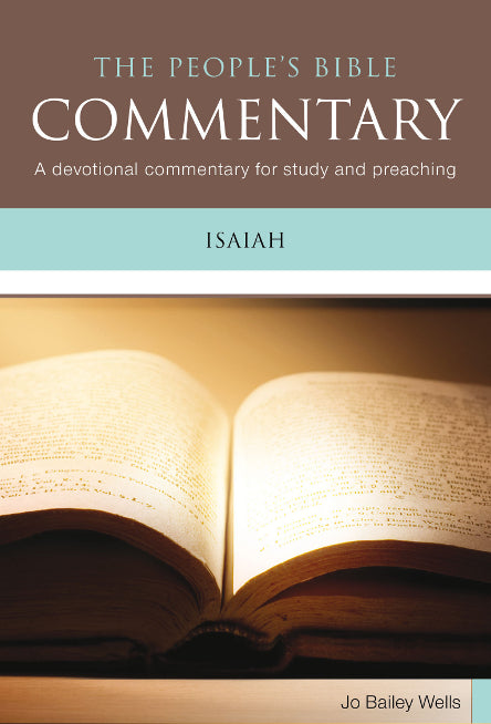 The People's Bible Commentary - Isaiah: A Bible commentary for every day