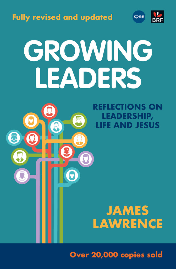 Growing Leaders: Reflections on leadership, life and Jesus